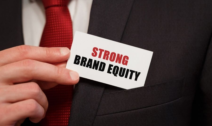 Brand Equity: Why Your Company Needs It